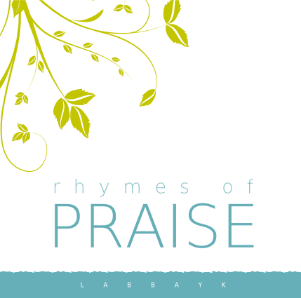 Rhymes of Praise - Labbayk (CD)