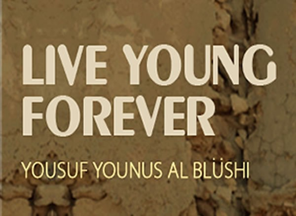 Live Young Forever - Yousuf  Younus (Digital Downloads)