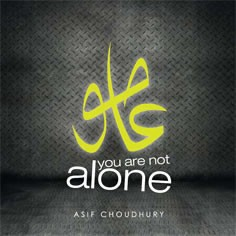 Asif Choudhury - You are not alone (Digital Downloads)