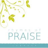 Rhymes of Praise - Digital Download