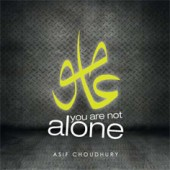 Asif Choudhury - You are not alone