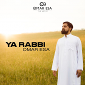Omar Esa - Ya Rabbi (Digital Download Single)
